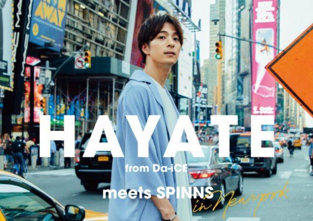 HAYATE(From Da-iCE)meets SPINNS
