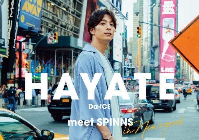 HAYATE(from Da-iCE)×SPINNS